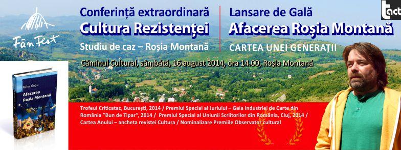 lansare mihai goțiu afacerea roșia montană cultura rezistenței