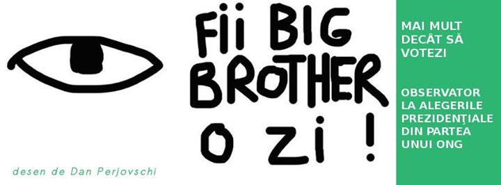 big brother pentru o zi